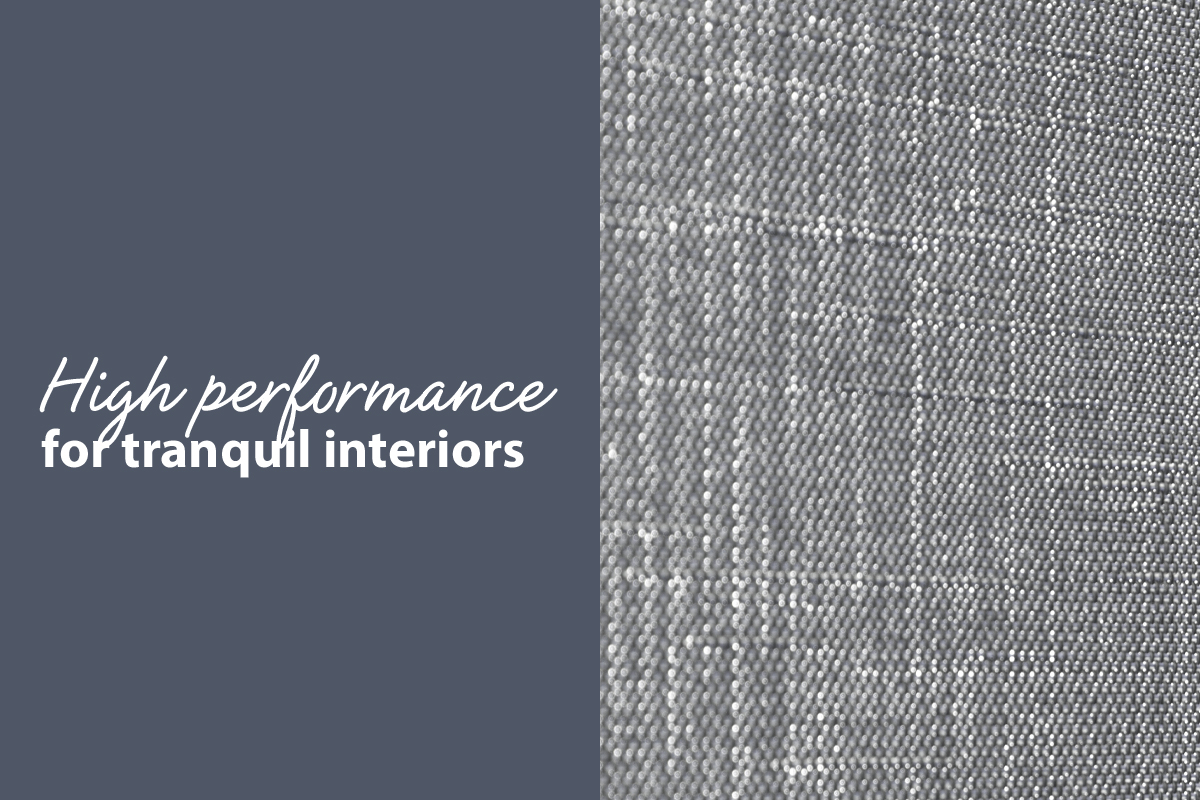 High performance for tranquil interiors